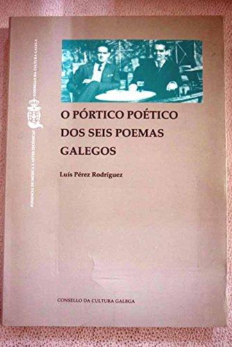 O pórtico poético dos Seis poemas galegos