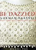 Be Dazzled!, Michael Pick, 0983388938