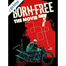 Born Free 7 - The Movie