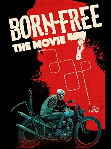 Born Free 7 - The Movie