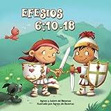 Efesios 6:10-18: La Armadura de Dios: Volume 8 (Capítulos de la Biblia para niños)