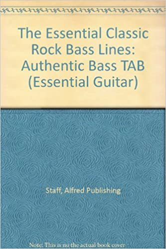 Amazoncom The Essential Classic Rock Bass Lines Authentic Bass