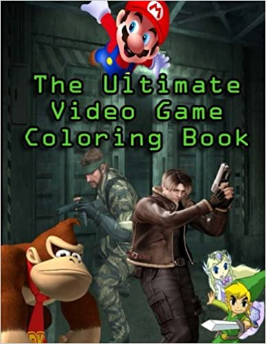 Amazon The Ultimate Video Game Coloring Book Amazing Drawings Of All Your Favourite Characters Including Mario Link And Samus 9781537248639 Go