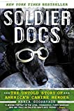 Download Soldier Dogs: The Untold Story of America's Canine Heroes in PDF ePUB Free Online