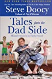 Tales from the Dad Side, Steve Doocy, 0061441635