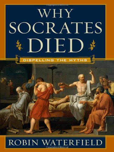 Why Socrates Died: Dispelling the Myths pdf