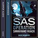 Samarkand Hijack (SAS Operation) Audiobook by David Monnery Narrated by Joseph Balderrama