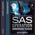 Samarkand Hijack (SAS Operation) | David Monnery