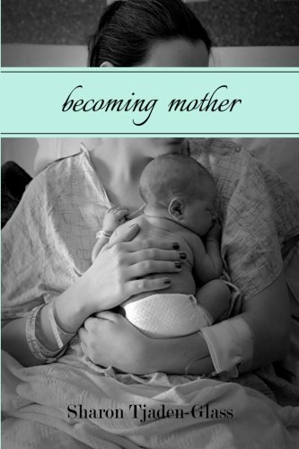 Download Becoming Mother: A Journey of Identity PDF