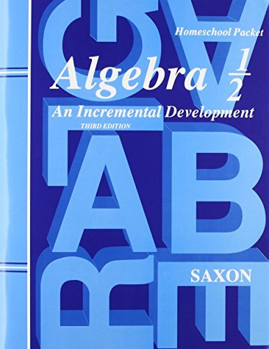 Algebra 1/2: An Incremental Development (Third Edition) (Homeschool Packet) - Tests and Answers by John Saxon (2002-11-09) (Test Answers Saxon Algebra)