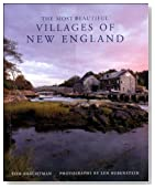 The Most Beautiful Villages of New England (Most Beautiful Villages)