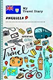 Anguilla My Travel Diary: Kids Guided Journey Log Book 6x9 - Record Tracker Book For Writing, Sketching, Gratitude Prompt - Vacation Activities ... Journal - Girls Boys Traveling Notebook