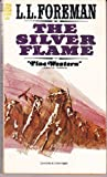 The Silver Flame, L. L. Foreman, 0441765920