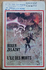 L'île des morts - Le long chemin de la terre par Roger Zelazny