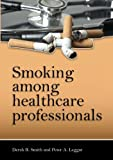 img - for Smoking among healthcare professionals book / textbook / text book