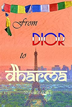 From Dior to Dharma by [Bakshi, Shruti]