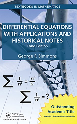 - Differential Equations with Applications and Historical Notes (Textbooks in Mathematics)