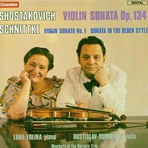 Dmitri Shostakovich: Violin Sonata, Op. 134 / Alfred Schnittke: Violin Sonata No. 1 (1963) / Sonata (in the olden style)