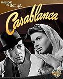 Casablanca: Inside the Script