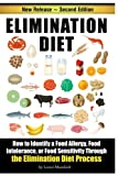 img - for Elimination Diet: How to Identify a Food Allergy, Food Intolerance, or Food Sensitivity through the Elimination Diet Process book / textbook / text book