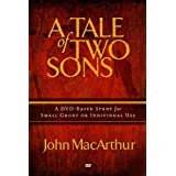 The Tale of Two Sons DVD Church Kit by John MacArthur (2009-04-07)