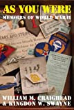 As You Were Memoirs of WWII, William Craighead and Kingdon Swayne, 0979002575