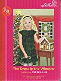 The Dress in the Window - Our Generation Audrey-Ann's Story by  Susan Cappadonia Love in stock, buy online here
