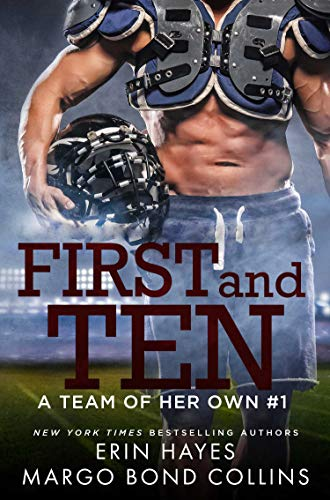 First and Ten (A Team of Her Own Book 1)