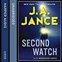 Second Watch Audiobook by J. A. Jance Narrated by JR Horne