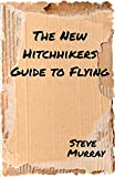 The New Hitchhiker's Guide to Flying