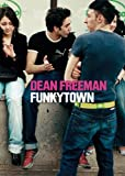 Dean Freeman: FunkyTown, , 888943189X