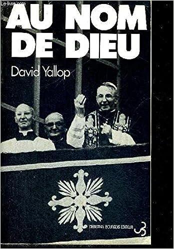 David Yallop - Au nom de Dieu sur Bookys