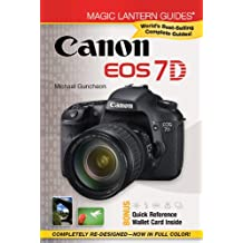 Magic Lantern Guides®: Canon EOS 7D