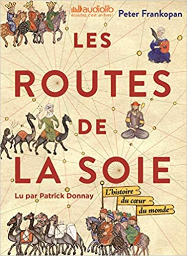Les Routes De La Soie Livre Audio 3 Cd Mp3 Et Livret 12