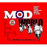 Mod World: Adventures in Ska, Soul, Blues & Jazz
