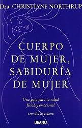 Cuerpo de mujer sabiduria de mujer (Spanish Edition)