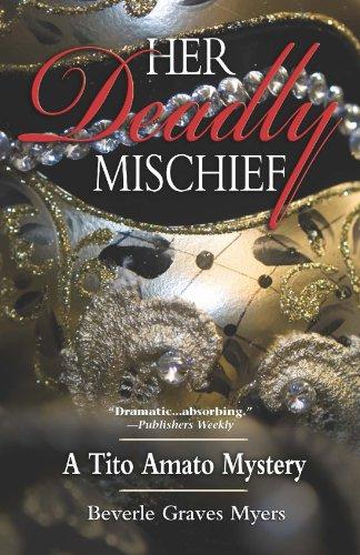 Her Deadly Mischief: A Tito Amato Mystery (Tito Amato Series Book 5)