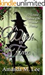 A Witch In Time: A Wicked Witches of...