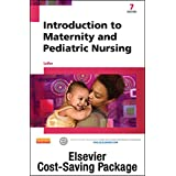 Introduction to Maternity and Pediatric Nursing - Text and Elsevier Adaptive Learning Package
