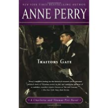 Traitors Gate: A Charlotte and Thomas Pitt Novel by Anne Perry (2010-09-28)