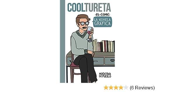 El Cooltureta: Moderna de Pueblo: 9788426400246: Amazon.com ...