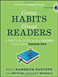 Great Habits, Great Readers, Paul Bambrick-Santoyo and Aja Settles, 1118143957