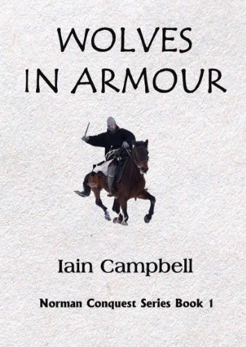Wolves in Armour (Norman Triumph Series Book 1)