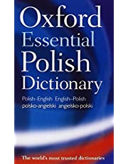 Oxford Essential Polish Dictionary: Polish-English/English-Polish/Polsko-Angielski/Angielsko-Polski