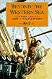 img - for Beyond the Western Sea, Book Two: Lord Kirkle's Money by Avi (1996-09-01) book / textbook / text book