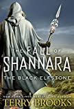 #5: The Black Elfstone: The Fall of Shannara