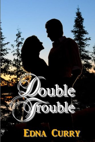 Book: Double Trouble by Edna Curry