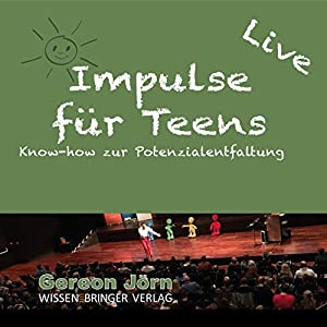 Impulse für Teens Rede