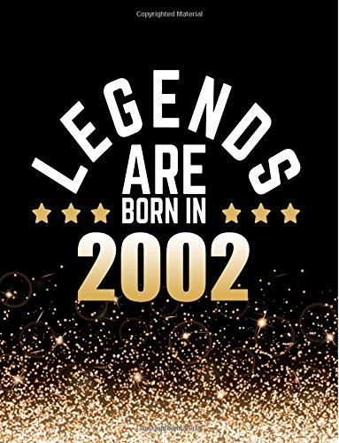 Legends Are Born In 2002: Birthday Notebook/Journal For Writing 100 Lined Pages, Year 2002 Birthday Gift, Keepsake Book (Gold & Black) pdf