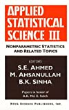 Applied Statistical Science III, S. E. Ahmed and Mohammad Ahsanullah, 1560725818